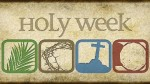 Maundy Thursday & Good Friday Services